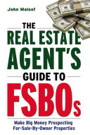 The Real Estate Agent s Guide to FSBOs