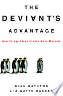 The Deviant S Advantage