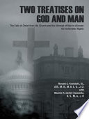 Two Treatises on God and Man