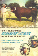 The Master Showmen of King Ranch