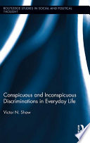 Conspicuous and Inconspicuous Discriminations in Everyday Life