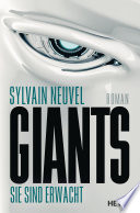 Giants - Sie sind erwacht  : Roman