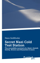Secret Nazi Cold Test Station