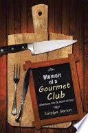 Memoir of a Gourmet Club
