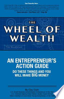The Wheel of Wealth - An Entrepreneur's Action Guide