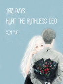 100 Days  Hunt the Ruthless CEO