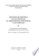 Estudios de historia de las técnicas, la arqueología industrial y las ciencias