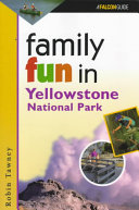 Family Fun in Yellowstone   National Park Book