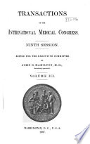 Transactions of the International medical congress. Ninth session