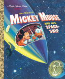 Mickey Mouse and His Spaceship (Disney: Mickey Mouse) Pdf/ePub eBook