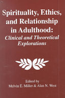 Spirituality  Ethics  and Relationship in Adulthood