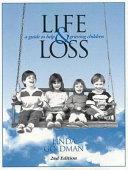 Life & Loss