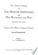 The Library Catalogs of the Hoover Institution on War, Revolution, and Peace, Stanford University -- Catalog of the Western Language Collections