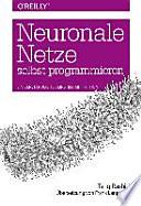 Neuronale Netze selbst programmieren  : Ein verständlicher Einstieg mit Python
