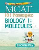 Examkrackers MCAT 101 Passages: Biology 1: Molecules