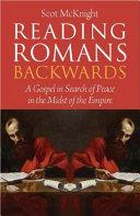 Reading Romans Backwards