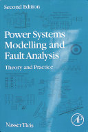 Power Systems Modelling and Fault Analysis Book