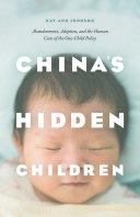 China's Hidden Children Book