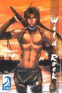 Wild Rock (Yaoi)