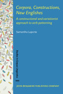 Corpora  Constructions  New Englishes