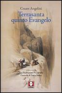 Terrasanta quinto Evangelo