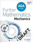AQA A Level Further Mathematics Mechanics