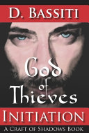 Pdf God of Thieves: Initiation: A Craft of Shadows Book