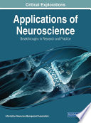 Applications of Neuroscience  Breakthroughs in Research and Practice