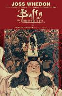 Buffy the Vampire Slayer Legacy Edition Book Three