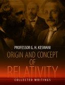 Origin and Concept of Relativity