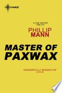 Master of Paxwax