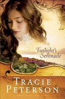 Twilight s Serenade  Song of Alaska Book  3