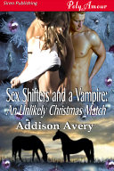 Sex Shifters and a Vampire: An Unlikely Christmas Match ebook