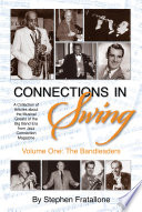 Connections in Swing: Volume One: The Bandleaders