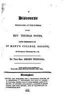 A discourse pronounced at the funeral of the Rev  Thomas Potts     On Thursday  December 9th  1819
