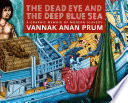 The Dead Eye and the Deep Blue Sea Book