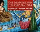 The Dead Eye and the Deep Blue Sea [Pdf/ePub] eBook
