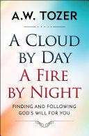 A Cloud by Day, a Fire by Night Pdf/ePub eBook