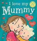 I Love My Mummy