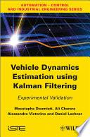 Vehicle Dynamics Estimation using Kalman Filtering