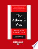 The Atheists Way