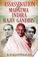 Assassination of Mahatma     Indira     Rajiv Gandhis