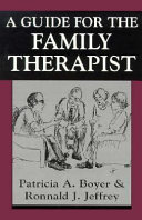 A Guide for the Family Therapist