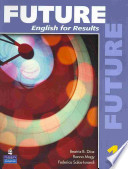 Future 1  : English for Results , Band 1