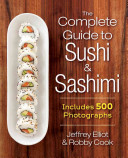 The Complete Guide to Sushi and Sashimi Book