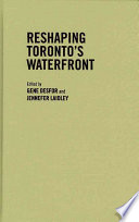Reshaping Toronto S Waterfront
