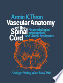 Vascular Anatomy Of The Spinal Cord Book PDF