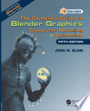 """""""The Complete Guide to Blender Graphics: Computer Modeling & Animation, Fifth Edition"""" by John M. Blain"""