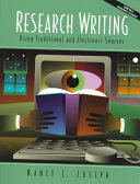 Research Writing Using Traditional and Electronic Sources Book