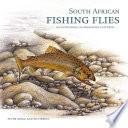 South African Fishing Flies     An Anthology of Milestone Patterns